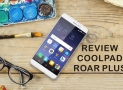 Review Coolpad Roar Plus: Smartphone Entry Level Dengan Desain Ergonomis